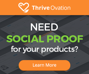 Thrive Ovation - Need Social Proof for Your Products